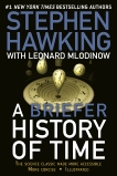 A Briefer History of Time: The Science Classic Made More Accessible, Mlodinow, Leonard & Hawking, Stephen