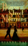 Beacon Street Mourning: A Fremont Jones Mystery, Day, Dianne