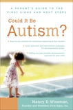 Could It Be Autism?: A Parent's Guide to the First Signs and Next Steps, Wiseman, Nancy