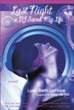 Last Night A DJ Saved My Life: A Novel, LeFlore, Lyah Beth