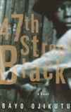 47th Street Black: A Novel, Ojikutu, Bayo