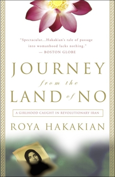 Journey from the Land of No: A Girlhood Caught in Revolutionary Iran, Hakakian, Roya