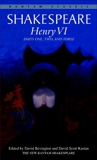 Henry VI: Parts One, Two, and Three, William Shakespeare