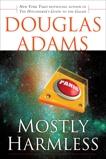 Mostly Harmless, Adams, Douglas