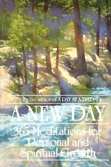 A New Day: 365 Meditations for Personal and Spiritual Growth,