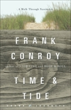 Time and Tide: A Walk Through Nantucket, Conroy, Frank