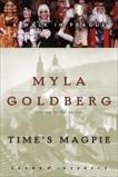 Time's Magpie: A Walk in Prague, Goldberg, Myla
