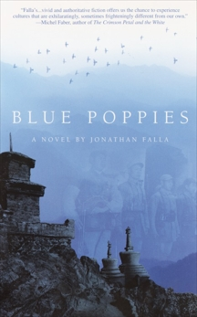 Blue Poppies: A Novel, Falla, Jonathan