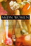 Moon Women, Duncan, Pamela
