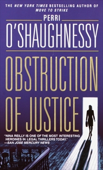 Obstruction of Justice: A Novel, O'Shaughnessy, Perri