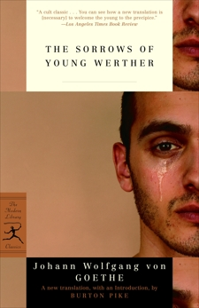 The Sorrows of Young Werther, Goethe, Johann Wolfgang Von & Goethe, Johann Wolfgang von