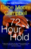 72 Hour Hold, Campbell, Bebe Moore