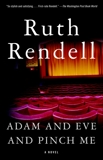 Adam and Eve and Pinch Me, Rendell, Ruth