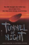 Tunnel of Night, Sierra, Patricia & Philpin, John