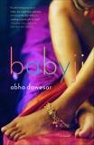 Babyji, Dawesar, Abha