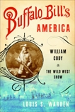 Buffalo Bill's America, Warren, Louis S.