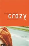 Crazy: A Novel, Lebert, Benjamin