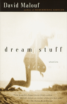 Dream Stuff: Stories, Malouf, David