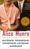 Hateship, Friendship, Courtship, Loveship, Marriage: Stories, Munro, Alice