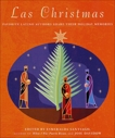 Las Christmas: Favorite Latino Authors Share Their Holiday Memories, Santiago, Esmeralda & Davidow, Joie