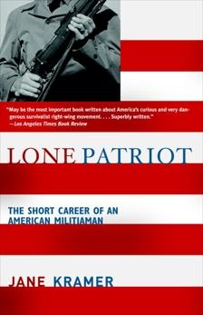 Lone Patriot: The Short Career of an American Militiaman, Kramer, Jane