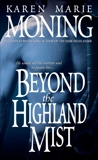 Beyond the Highland Mist, Moning, Karen Marie