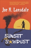 Sunset and Sawdust, Lansdale, Joe R.
