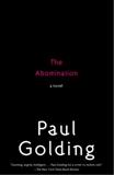 The Abomination: A Novel, Golding, Paul