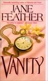 Vanity, Feather, Jane