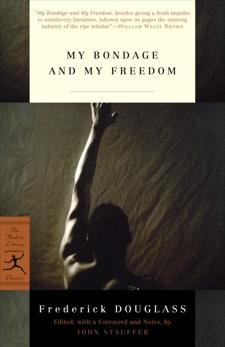 My Bondage and My Freedom, Douglass, Frederick