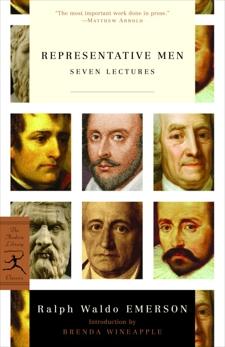 Representative Men: Seven Lectures, Emerson, Ralph Waldo