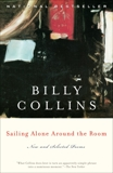 Sailing Alone Around the Room: New and Selected Poems, Collins, Billy