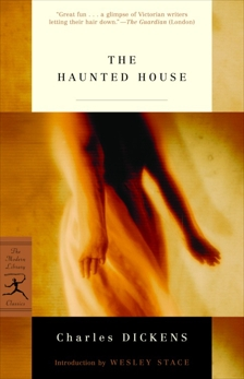 The Haunted House, Dickens, Charles