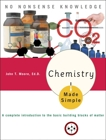 Chemistry Made Simple: A Complete Introduction to the Basic Building Blocks of Matter, Moore, John T.