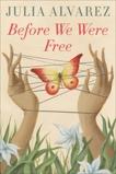 Before We Were Free, Alvarez, Julia