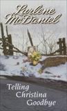 Telling Christina Goodbye, McDaniel, Lurlene