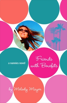 The Nannies: Friends with Benefits, Mayer, Melody