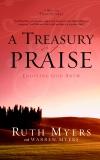 A Treasury of Praise: Enjoying God Anew, Myers, Ruth
