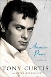 American Prince: A Memoir, Golenbock, Peter & Curtis, Tony
