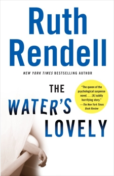 The Water's Lovely, Rendell, Ruth