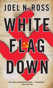 White Flag Down, Ross, Joel N.