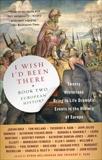 I Wish I'd Been There (R): Book Two: European History, Hollinshead, Byron & Rabb, Theodore K.