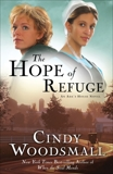 The Hope of Refuge: Book 1 in the Ada's House Amish Romance Series, Woodsmall, Cindy