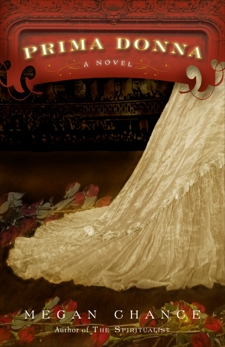 Prima Donna: A Novel
