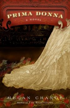 Prima Donna: A Novel, Chance, Megan