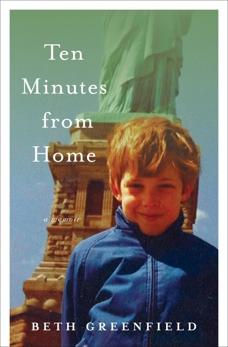 Ten Minutes from Home: A Memoir, Greenfield, Beth