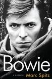 Bowie: A Biography, Spitz, Marc