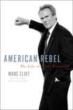 American Rebel: The Life of Clint Eastwood, Eliot, Marc