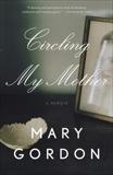 Circling My Mother, Gordon, Mary