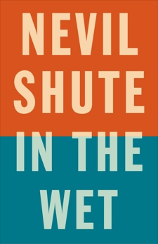 In the Wet, Shute, Nevil